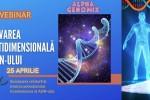 Vedeti detalii pentru Activarea Multidimensionala a ADN-ului cu Stelian Chivu si Gigi Chivu