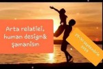 See Arta Relatiei. Human Design & Samanism details