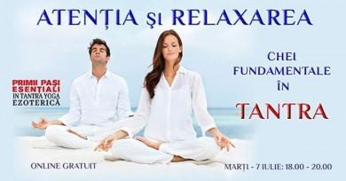 Atentia si Relaxarea – chei fundamentale in Tantra