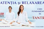 See Atentia si Relaxarea – chei fundamentale in Tantra details