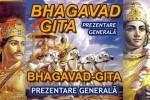 Vedeti detalii pentru Bhagavad-Gita - Prezentare Generala