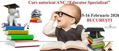 Bucuresti. Curs Educator Specializat – acreditat ANC