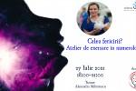 Vedeti detalii pentru Calea fericirii? Atelier de exersare in Numerologie cu Alexandra Mihartescu