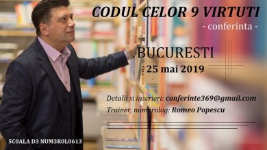 CODUL celor 9 Virtuti - conferinta Bucuresti