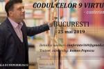 See CODUL celor 9 Virtuti - conferinta Bucuresti details