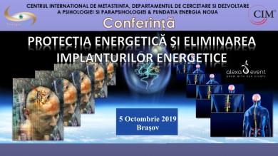 Conferinta: Eliminarea Implanturilor Energetice