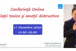 Vedeti detalii pentru Conferinta Online - Relatii toxice si emotii distructive cu Anatol Basarab
