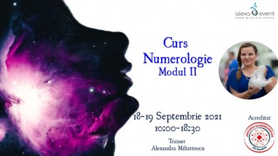 Curs Numerologie – Modul II Online cu Alexandra Mihartescu