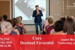 Vedeti detalii pentru Curs Online - Destinul Favorabil cu Anatol Basarab