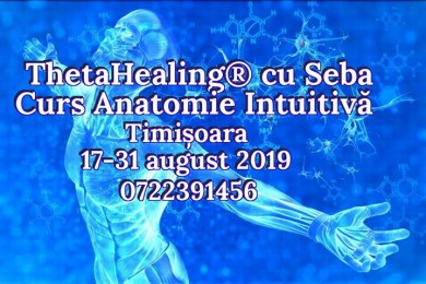 Curs thetahealing® anatomie intuitiva, timisoara