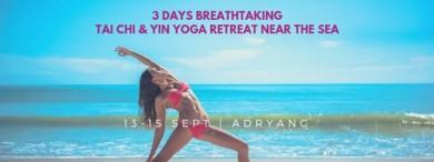 3 Days Breathtaking Tai Chi & Yin Yoga Retreat near the Sea
