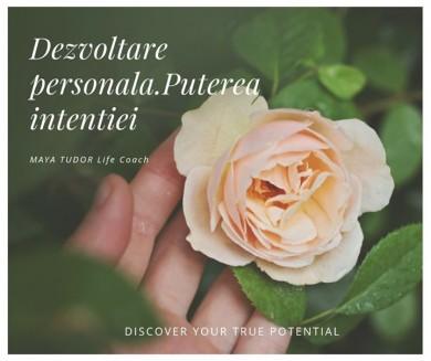 Dezvoltare personala. Puterea intentiei
