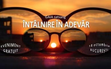 GAIA - Intalnire in Adevar ~ Bucuresti