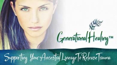 Generational Healing™ - Demonstratie Live de Vindecare Generationala
