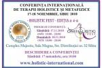 Vedeti detalii pentru Holistic Fest 2018, Conferinta Internationala a Terapiilor Holistice