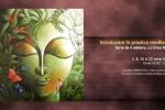 Vedeti detalii pentru Introducere in practica meditatiei cu Crina Radu