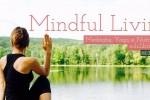 Vedeti detalii pentru Mindful Living - Modul II