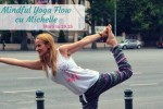 See Mindful Yoga Flow cu Michelle details