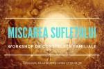 Vedeti detalii pentru Miscarea sufletului - Workshop de Constelatii familiale