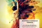See Misterele Dansului Feminin details