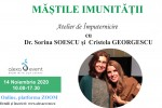 See Online - mastile imunitatii atelier de imputernicire cu dr. sorina soescu si details