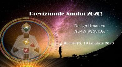 Previziunile Anului 2020! Design Uman cu Ioan Nistor!