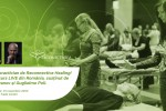 See Reconnective Healing - Curs de Certificare ca Practician details