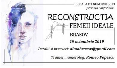 Reconstructia Femeii Ideale - conferinta Brasov