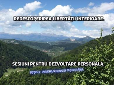 Redescoperirea libertatii interioare.