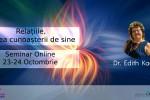 Vedeti detalii pentru Relatiile, calea spre cunoastea de sine cu dr.Edith Kadar. Seminar Online