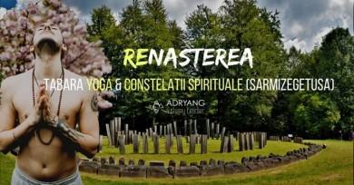 Renasterea: Tabara Yoga & Constelatii Spirituale (Sarmizegetusa)