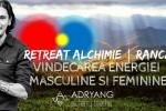 Vedeti detalii pentru Retreat Alchimie: Vindecarea Energiei Masculine & Feminine