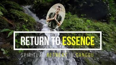 Return to Essence - Spiritual Retreat in Canggu, BALI