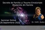 See Secrete de Familie si Traume Emotionale cu dr. Edith Kadar details