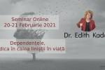 See Seminar cu dr Edith Kadar. Dependentele, piedica in calea linistii in viata details