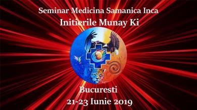 Seminar Medicina Samanica Inca si Initierile Munay Ki