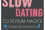 Vedeti detalii pentru Slow Dating de Dragobete