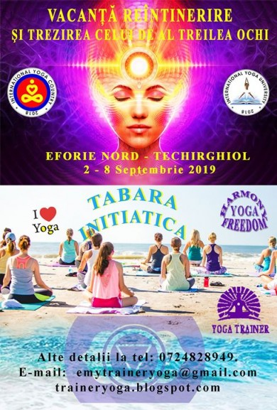 Tabara Reintinerire prin Yoga si Trezirea celui de al 3 lea ochi