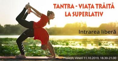 Tantra -Viata Traita La Superlativ