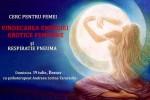 Vedeti detalii pentru Vindecarea energiei erotice feminine