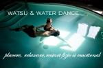 Vedeti detalii pentru Watsu & Water Dance