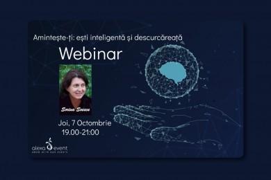 Webinar cu dr. Sorina Soescu. Aminteste-ti: esti inteligenta si descurcareata