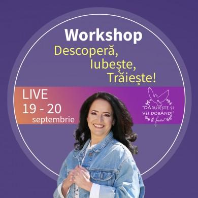 WorkShop EFT - Descopera , Iubeste , Traieste! cu Oana Sorescu