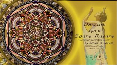 Workshop geometrie sacra - Descult spre Soare - Rasare