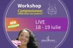 See Workshop Online. Compasiunea : slabiciune sau putere ? cu Oana Sorescu details
