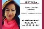See Workshop Online - IERTAREA - Singura cale catre vindecare ? cu Otilia Deac details