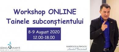 Workshop Online - Tainele Subconstientului cu Anatol Basarab