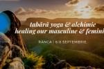Vedeti detalii pentru Yoga & Tao Retreat: Healing our Feminine and Masculine